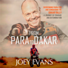 Joey Evans - From Para to Dakar  artwork