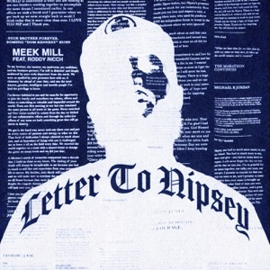 Meek Mill - Letter To Nipsey feat. Roddy Ricch