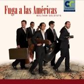 Bolivar Soloists - Fuga Con Pajarillo
