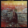 Róisín O - Lose You to Love Me artwork