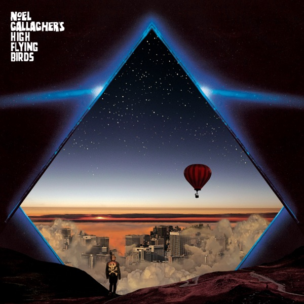 Noel Gallagher's High Flying Birds Wandering Star