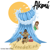 Yenedekine (feat. Dennis Figuerota) - Akoni