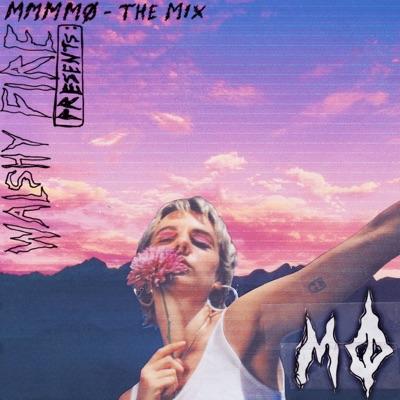 Walshy Fire Presents: MMMMØ - The Mix - Mø
