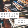 Smooth Jazz All Stars - Switch