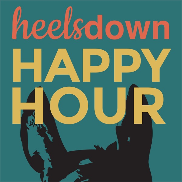 Heels Down Happy Hour