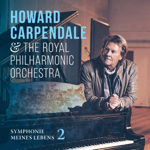 Howard Carpendale & Royal Philharmonic Orchestra - Symphonie meines Lebens 2
