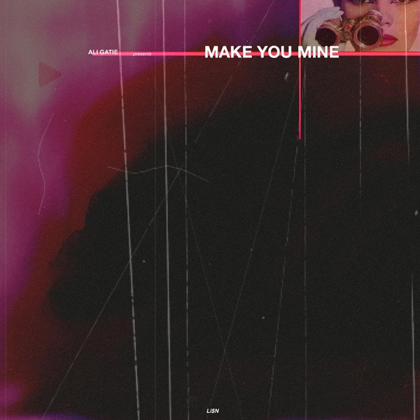 Make You Mine - Single