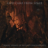 God Came From Space - Glassy the Holler