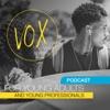 Podcast - VOX