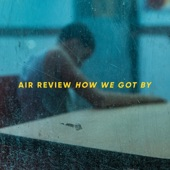Air Review - People Say Things Change