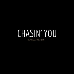 Chase Morgan - Chasin' You feat. Marcus Wallen