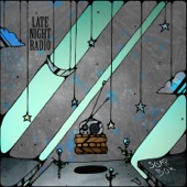 Late Night Radio - Forever In a Day