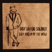 Driftwood Soldier - Sunny Side