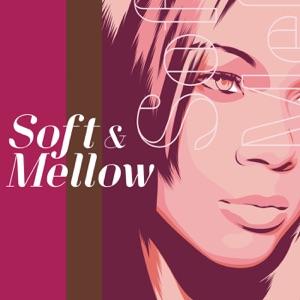 Soft & Mellow
