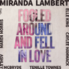 Miranda Lambert - Fooled Around and Fell in Love (feat. Maren Morris, Elle King, Ashley McBryde, Tenille Townes & Caylee Hammack)