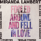 Fooled Around and Fell in Love (feat. Maren Morris, Elle King, Ashley McBryde, Tenille Townes & Caylee Hammack) - Miranda Lambert lyrics
