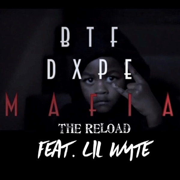 Mafia (The Reload) [feat. Lil Wyte] - Single