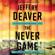 Jeffery Deaver - The Never Game (Unabridged)