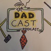 The DadCast Podcast