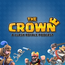 The Crown - A Clash Royale Podcast: Reddit with Diamondwolf