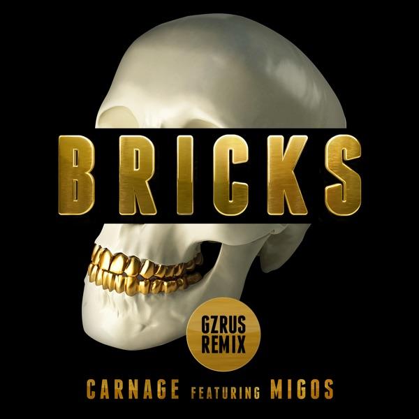 Bricks (feat. Migos) [GZRUS Remix] - Single