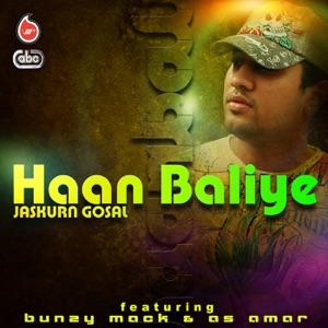 Jaskurn Gosal - Haan Baliye feat. Bunzy Mack & As Amar