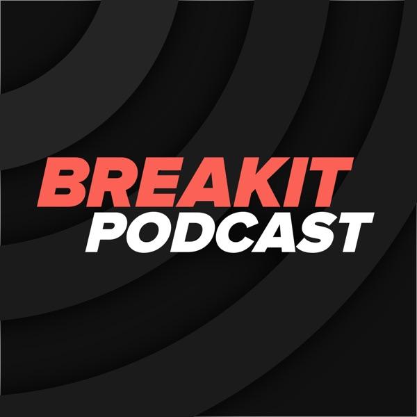 Breakits Podcast
