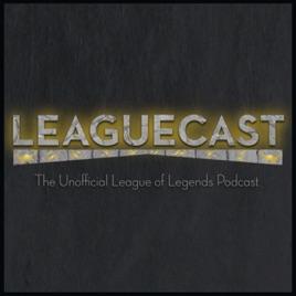 Leaguecast: a League of Legends Podcast: Exploits in League