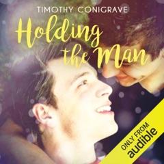 Holding the Man (Unabridged)