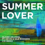 Oliver Heldens - Summer Lover (feat. Devin & Nile Rodgers)