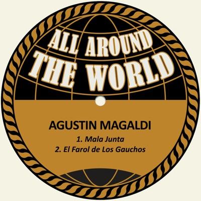 Mala Junta / El Farol de los Gauchos - Single - Agustín Magaldi