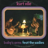 Kurt Vile - Baby's Arms feat. The Sadies