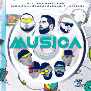DJ Luian, Mambo Kingz & Farruko - Música feat. Myke Towers, Darell, Arcángel & Wisin
