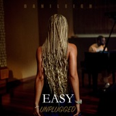 DaniLeigh - Easy(Unplugged)