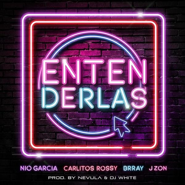 Entenderlas (feat. Nio Garcia) - Single