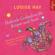 Louise Hay & Susanne Aernecke - Heilende Gedanken für Körper und Seele