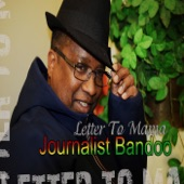 Journalist Bandoo - Letter to Mama