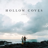 Hollow Coves - Anew