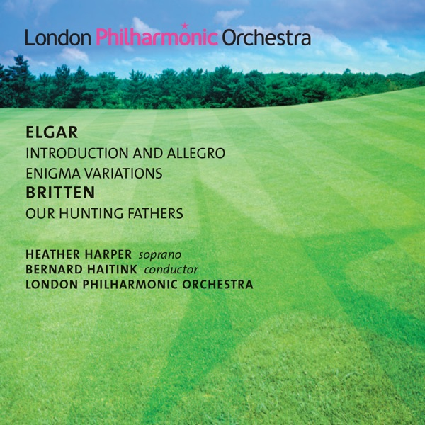 Elgar: Enigma Variations & Introduction and Allegro - Britten: Our Hunting Fathers