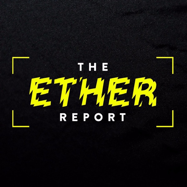 Ether Report