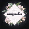 MORTEN & Nik & Jay - Magnolia artwork