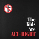 Bad Religion - The Kids Are Alt - Right