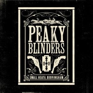Peaky Blinders (Original Music From the TV Series)