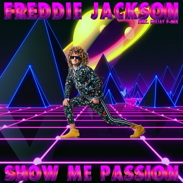 Show Me Passion (feat. Deejay P-Mix) - Single