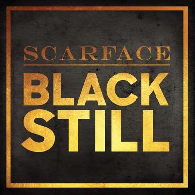 Black Still - Single - Scarface