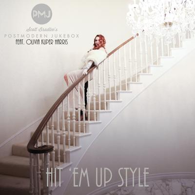 Hit 'Em Up Style (Oops!) [feat. Olivia Kuper Harris] - Scott Bradlee's Postmodern Jukebox song