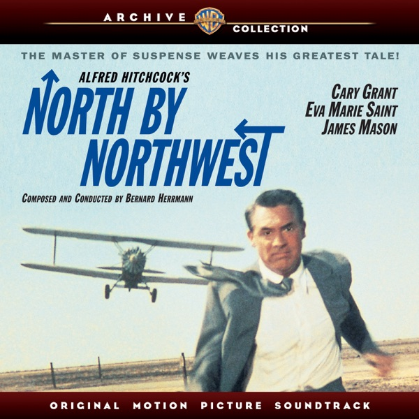 North By Northwest (Original Motion Picture Soundtrack)