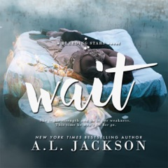 Wait: A Bleeding Stars Stand-Alone Novel (Unabridged)