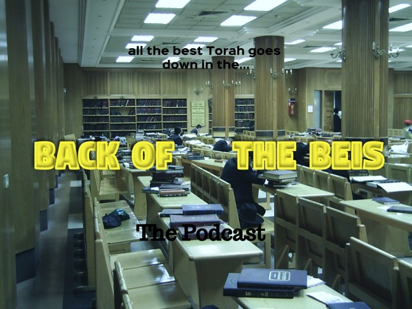 Back of the Beis Podcast