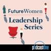 Future Women Leadership Series